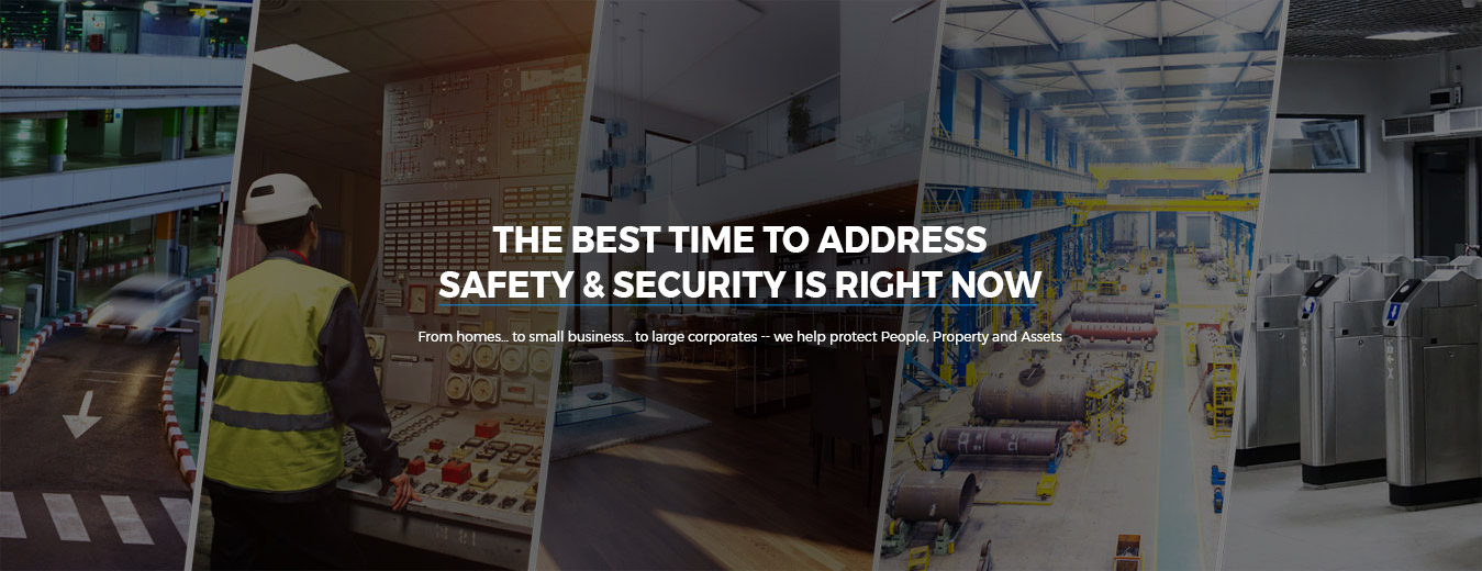 THE BEST TIME TO ADDRESS SAFETY & SECURITY IS RIGHT NOW